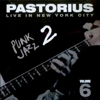 Live in New York City, Vol. 6: Punk Jazz 2